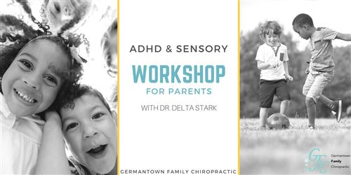 ADHD and Sensory Workshop