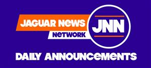 Jaguar News Network Daily Announcements